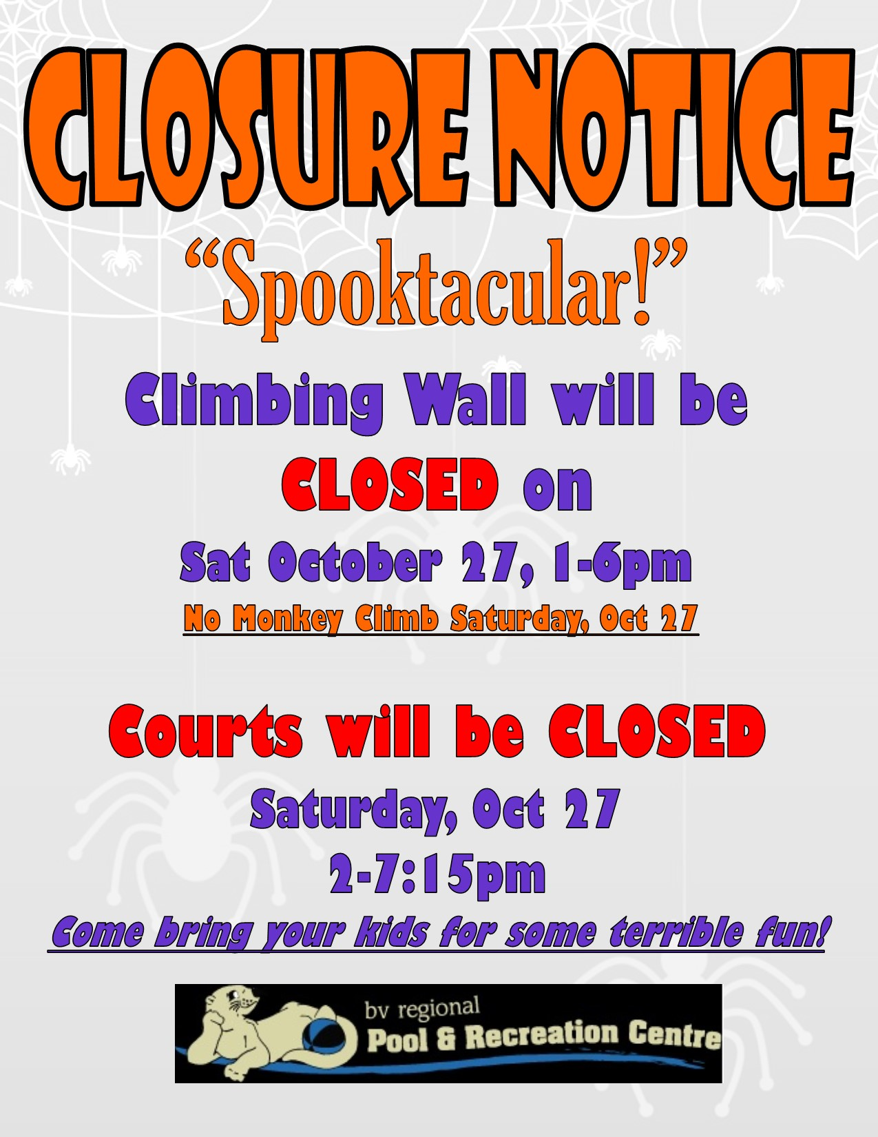 Climbing Wall closed for Spooktacular