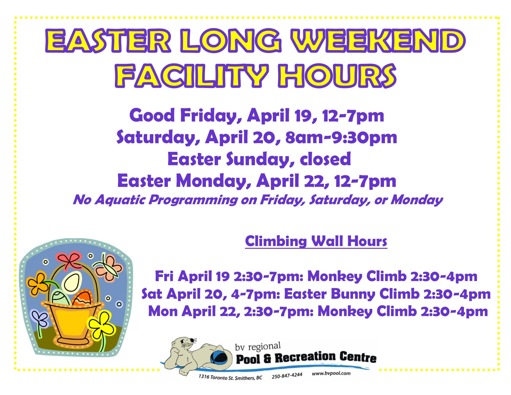 EASTER Long Weekend Hours